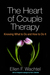 The Heart of Couple Therapy...