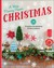 A Very Merry Paper Christmas: 25 Creative Ornaments & Decorations to Make from Paper (Lark Crafts)