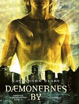 Dæmonernes by (Dødens instrumenter #1)