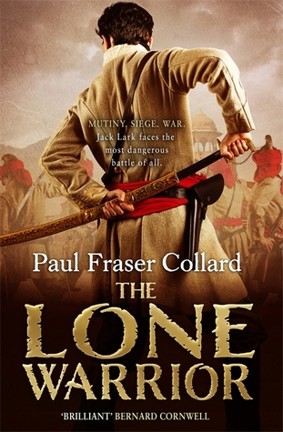 The Lone Warrior : Paul Fraser Collard