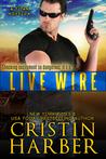 Live Wire by Cristin Harber