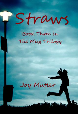 Straws(The Mug Trilogy 3)