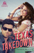The Texas Takedown by Kathryn Brocato