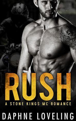 Rush (Stone Kings MC, #1)