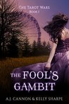 The Fool's Gambit (The Tarot Wars, #1)