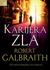 Karijera zla by Robert Galbraith