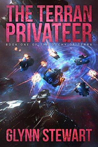 The Terran Privateer - Glynn Stewart