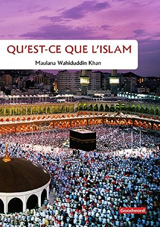 What is islam french (Goodword): Islamic Children's Books on the Quran, the Hadith, and the Prophet Muhammad