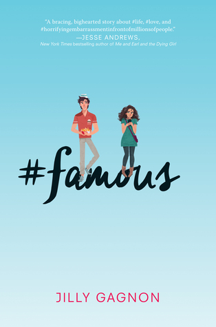 Waiting on Wednesday: #Famous by Jilly Gagnon