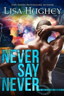Never Say Never (The Nostradamus Prophecies, #2)