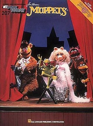 Favorite Songs From Jim Henson's The Muppets [piano-vocal score]