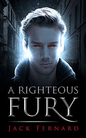 A Righteous Fury