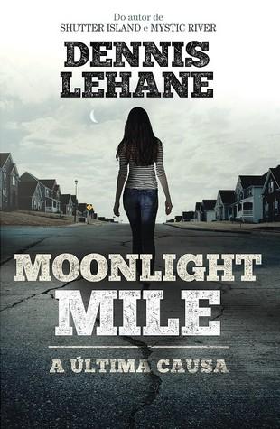 Moonlight Mile - A última causa
