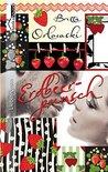 Erdbeerpunsch - St. Elwine 4 by Britta Orlowski