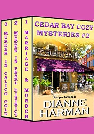Cedar Bay Cozy Mysteries 2 By Dianne Harman