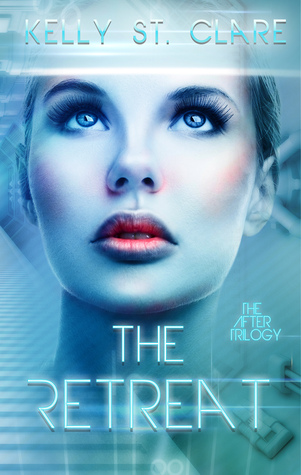 The Retreat (The After Trilogy, #1)