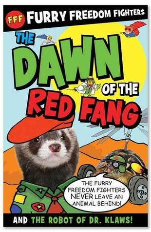 Furry Freedom Fighters: The Dawn or the Red Fang and The Robot of Dr Klaws!