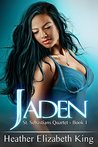 Jaden (St. Sebastians Quartet Book 1)