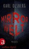 Mirror Welt by Karl Olsberg
