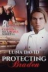 Protecting Braden by Luna David