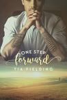 One Step Forward by Tia Fielding