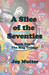 A Slice of the Seventies (The Mug Trilogy, #1) by Joy Mutter