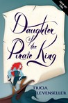 Daughter of the Pirate King (Daughter of the Pirate King #1) by Tricia Levenseller