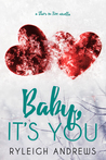 Baby, It's You (Stars On Fire, #3.5)