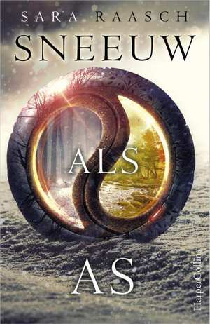 Sneeuw als as (Snow Like Ashes, #1)