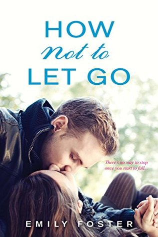 How Not to Let Go (The Belhaven Series)