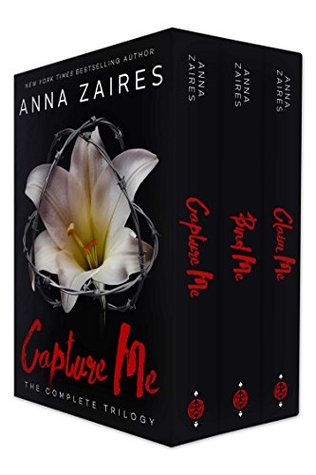 Capture Me The Complete Trilogy by Anna Zaires