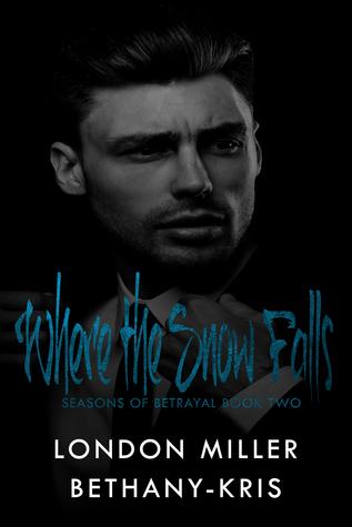 Where the Snow Falls (Seasons of Betrayal, #2)