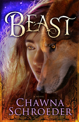 Beast by Chawna Schroeder