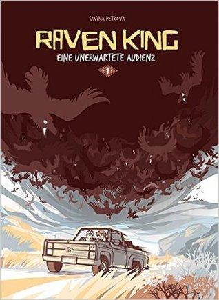 Eine Unerwartete Audienz (Raven King, #1)