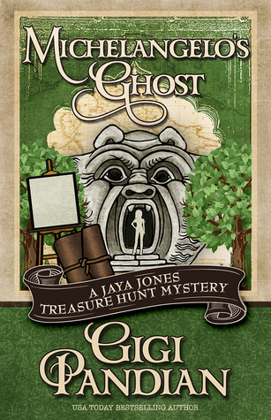 Michelangelo's Ghost (Jaya Jones Treasure Hunt Mystery, #4)