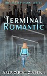 Terminal Romantic (The Heller Park Series)