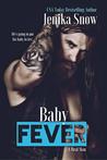 Baby Fever by Jenika Snow