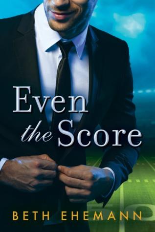 Even the Score - Beth Ehemann