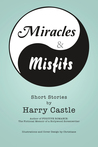 Miracle & Misfits: Short Stories