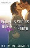 North Star and True North: Polaris Duet - books 1 & 2