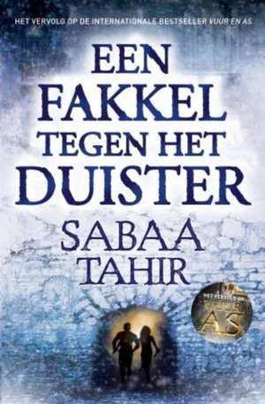 Een fakkel tegen het duister (Vuur en As #2) – Sabaa Tahir