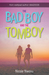 The Bad Boy and the Tomboy by Nicole Nwosu