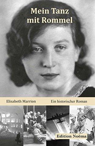 Mein Tanz mit Rommel (Edition Noema)