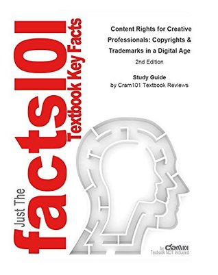 e-Study Guide for: Content Rights for Creative Professionals: Copyrights & Trademarks in a Digital Age by Arnold Lutzker, ISBN 9780240804842: Business, Management