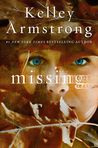 Missing by Kelley Armstrong