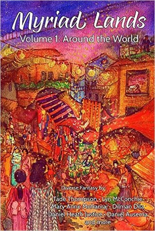 Myriad Lands: Volume 1: Around the World