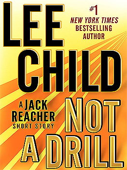 Not a Drill (Jack Reacher, #18.5)