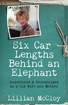 Six Car Lengths Behind an Elephant by Lillian McCloy
