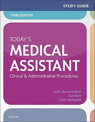 Study Guide for Today's Medical Assistant - Elsevieron VitalSource: Clinical & Administrative Procedures