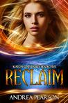 Reclaim (Mosaic Chronicles, #5)